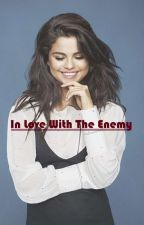 In Love With The Enemy by Gerlithequeen