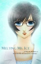 Melting Ms. Ice [Editing] by MJesseCC