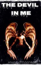 The Devil In Me by manonaneq