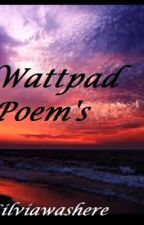 Wattpad Poem's by Silviawashere