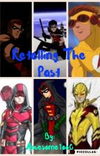 Retelling the Past by awesome1oo0