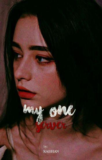 خَـادمـتي الخـاصـه | MY ONE SERVER