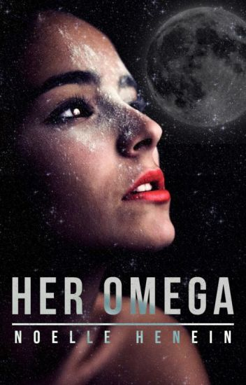 Her Omega (ON HOLD)
