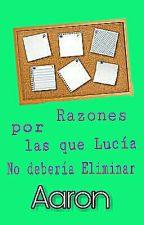 Razones por las que Lucía no debería eliminar Aaron  by littlecrazylives