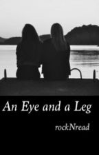 An Eye and a Leg (GirlxGirl) by rockNread
