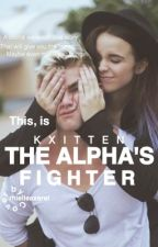 The Alpha's Fighter by kxitten