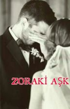 Zoraki Aşk by ejder_ha