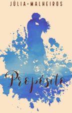 Meu Propósito [EM PAUSA] by JuhVick