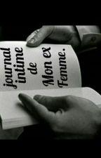 Le Journal Intime De Mon Ex Femme  by Cherif_Ahmed
