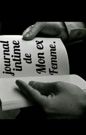 Le Journal Intime De Mon Ex Femme