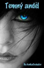 Temný anděl by AnikaNikitaSaDiablo