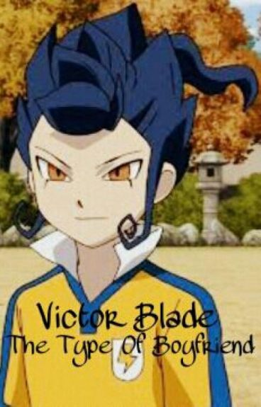 Victor Blade - The Type Of Boyfriend