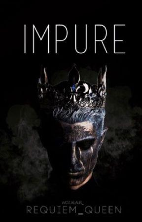 Impure by Requiem_Queen