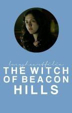 The Witch of Beacon Hills | TEEN WOLF by lucysheartfilia