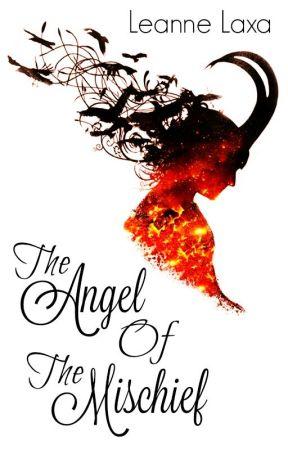 The Angel of The Mischief |A Loki Laufeyson Fan-Fic| by TheSecretiveAngel
