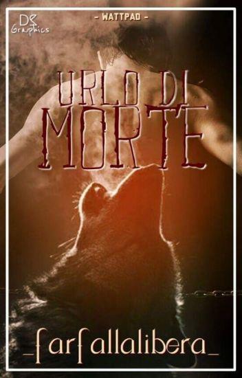 URLO DI MORTE[In revisione]