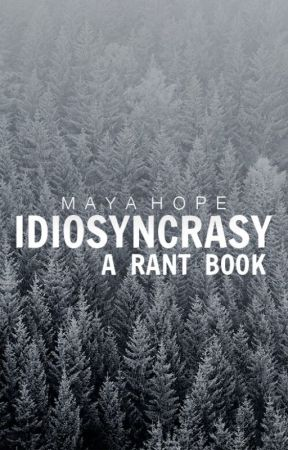 Idiosyncrasy: A Rant Book by plaintively