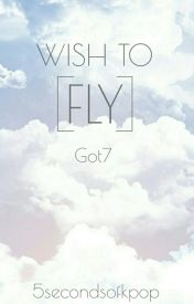 Wish To Fly by 5secondsofkpop