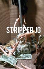 Stripper J.G by mylovershawn