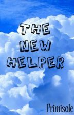 The New Helper (Quitted) by Primisole