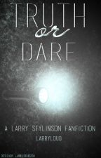 Truth Or Dare [Larry Stylinson] Portuguese Version by larryloud