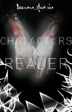 Characters X Reader by Nieznana_Autorka