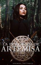 La Protegida de Artemisa by XxEmma_PotterxX