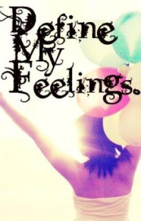 Define My Feelings... by Lucieee-xo