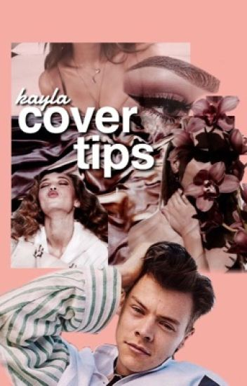 tips for cover making ❥