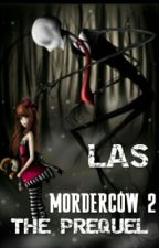 ~Las Morderców II~ THE PREQUEL by _Dziwna_Istotka_