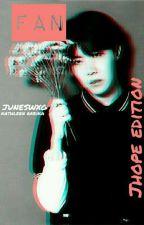 Fan - JHope ✔ by juneswxg