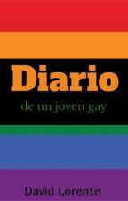 Diario De Un Joven Gay{Terminado} by DavidLorente