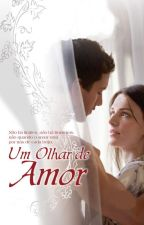 Um Olhar de Amor - Os Sullivans Vol. 1  by mmguerra