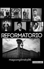 Reformatorio ( Old Magcon Y Tu ) by magcongilinsky96