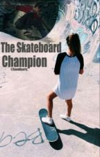 The Skateboard Champion.  by SnowHearts_