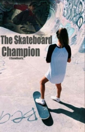 The Skateboard Champion.