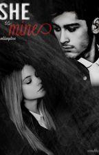 She is mine [A Zayn Malik FanFiction] Book I by Wildangel696