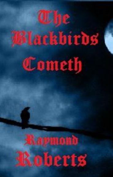 The Blackbirds Cometh by RaymondRoberts
