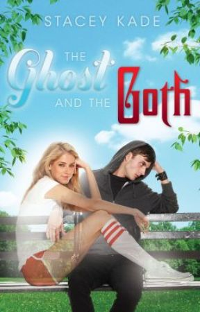 The Ghost and the Goth by Stacey Kade (Excerpt) by StaceyKade