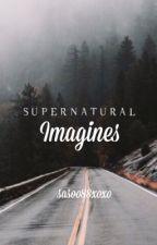 Supernatural Imagines✪  by sasoo88xoxo