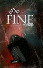 I'm Fine (Luke Hemmings) #FanficAwards2017 by Bittersweet-26