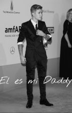 El es mi Daddy || JB|| Hot by Manuquesada