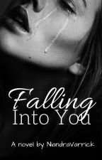 Falling Into You by HannahPatrixia