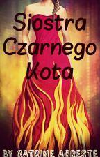 Miraculous: Siostra Czarnego Kota   by CatrineAgrest