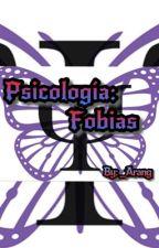 Psicología: Fobias by arang_