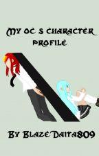 My oc's Character Profile by BlazeDaita809