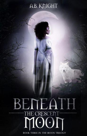 Beneath The Crescent Moon {TMS #3}