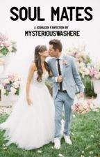 Soul Mates (A Joshleen Fanfiction)  by MysteriousWasHere