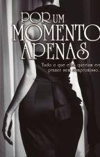 Por um Momento Apenas - Os Sullivans Vol. 2  by mmguerra