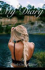 My Diary by ALittleCrazyWriter